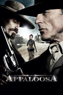 Appaloosa (2008) คู่ปืนดุล้างเมืองบาป