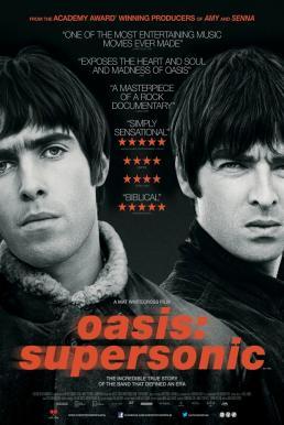 Oasis Supersonic (2016) โอเอซิส ซูเปอร์โซนิก (ซับไทย)