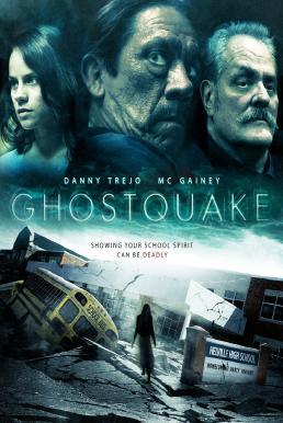 Ghostquake (2012) ผีหลอกโรงเรียนหลอน