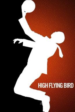 High Flying Bird (2019) สุดเพดานฟ้า (ซับไทย)