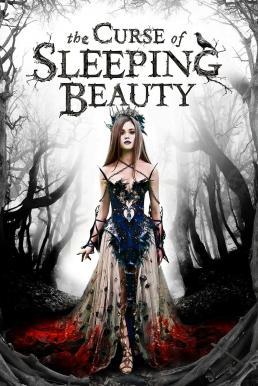The Curse of Sleeping Beauty (2016) คำสาปเจ้าหญิงนิทรา