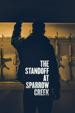 The Standoff at Sparrow Creek (2018) (ซับไทย)