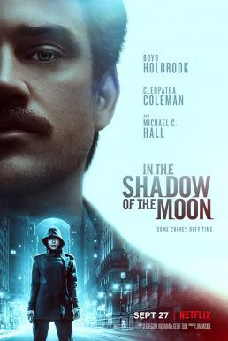 In the Shadow of the Moon (2019) ย้อนรอยจันทรฆาต (ซับไทย)