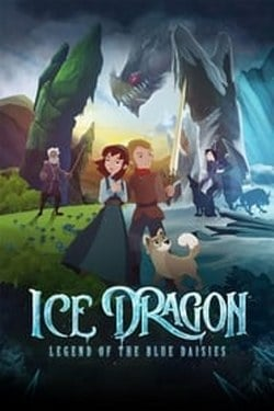 Ice Dragon Legend of the Blue Daisies (2018) พากย์ไทย