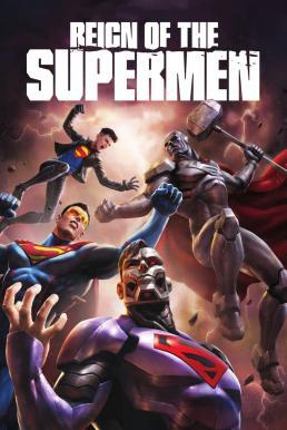 Reign of the Supermen (2019) บรรยายไทย