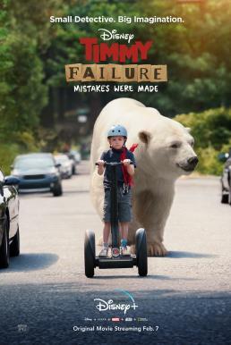 Timmy Failure Mistakes Were Made (2020) บรรยายไทย