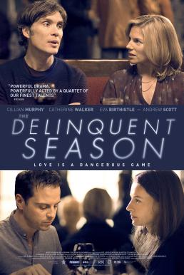 The Delinquent Season (2018)