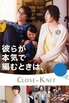 Close Knit (2017) รักที่ไม่ต้องเลือก