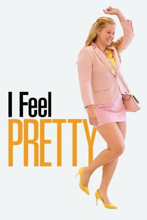I Feel Pretty (2018)