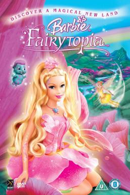 Barbie Fairytopia (2005) บาร์บี้ นางฟ้าในโลกแห่งความฝัน