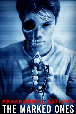 Paranormal Activity The Marked Ones (2014) เรียลลิตี้ ขนหัวลุก เป้าหมายปีศาจ