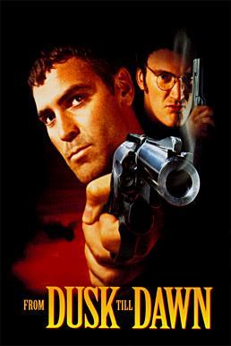 From Dusk Till Dawn (1996) ผ่านรกทะลุตะวัน