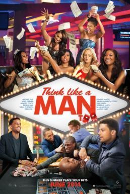 Think Like a Man Too (2014) สงครามสยบหัวใจนายตัวดี 2