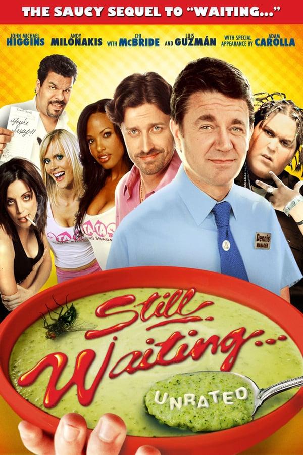 Still Waiting… (2009) แอ๊มรัก เสิร์ฟร้อน