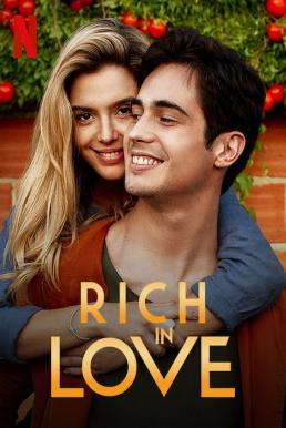 Rich in Love (Ricos de Amor) (2020) รวยเล่ห์รัก