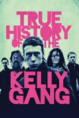 True History of the Kelly Gang (2019) บรรยายไทย