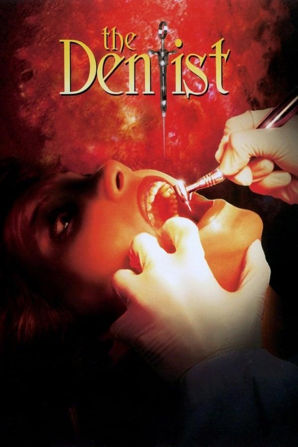 The Dentist (1996) คลีนิกสยองของ