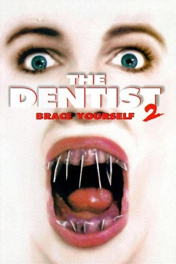 The Dentist 2 (1998) ดร.ไฟน์สโตน คลีนิกสยอง 2
