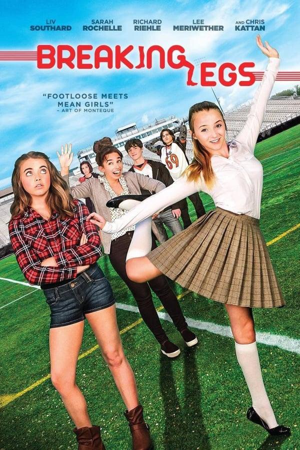 Breaking Legs (2017)