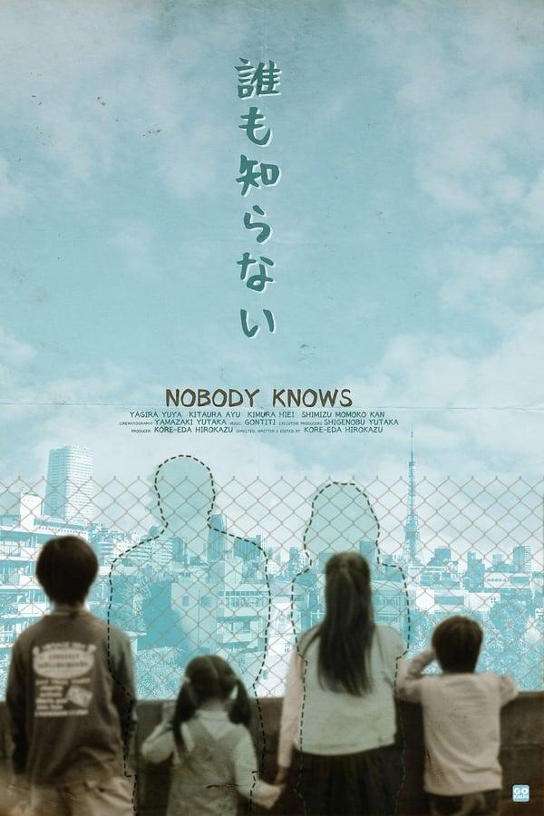 Nobody Knows (Dare mo shiranai) (2004) อาคิระ แด่หัวใจที่โลกไม่เคยรู้