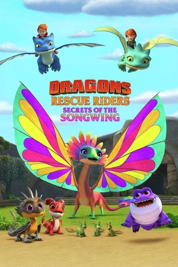 Dragons Rescue Riders Secrets of the Songwing (2020) ทีมมังกรผู้พิทักษ์ ความลับของพญาเสียงทอง