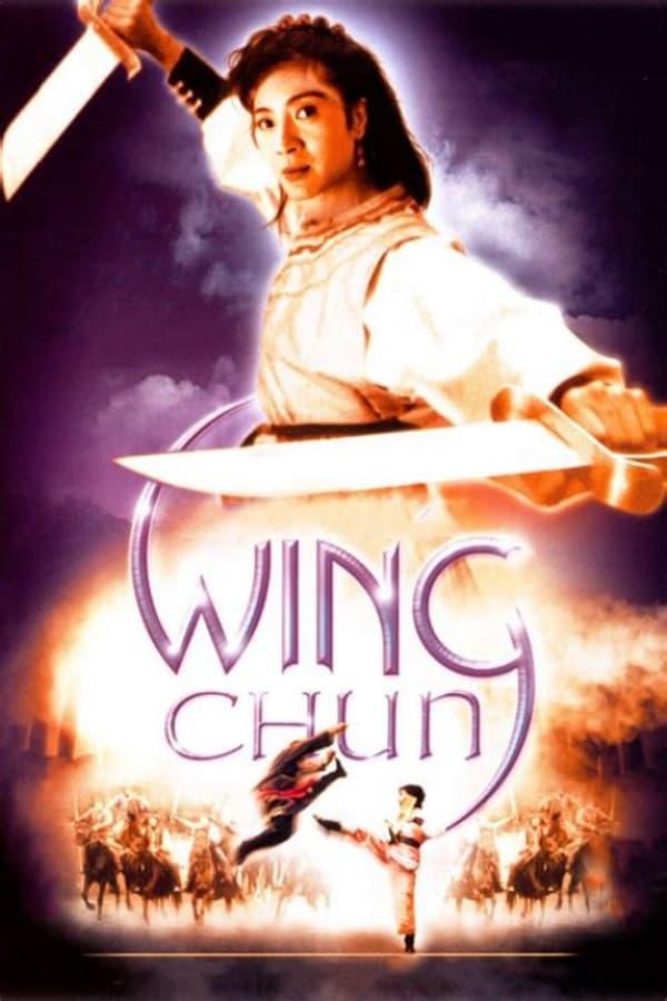 Wing Chun (1994) หย่งชุน หมัดสั้นสะท้านบู๊ลิ้ม