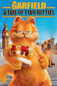 Garfield 2 A Tale Of Two Kitties (2006) การ์ฟิลด์ 2 ตอน อลเวงเจ้าชายบัลลังก์เหมียว