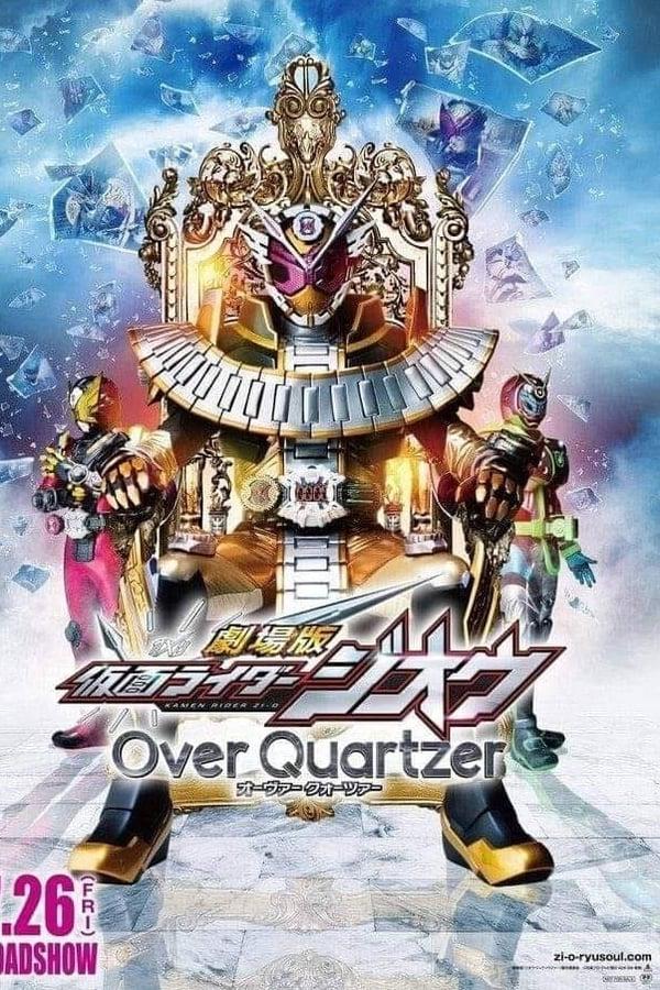 Kamen Rider Zi-O Over Quartzer (2019) มาสค์ไรเดอร์จีโอ เดอะมูวี่