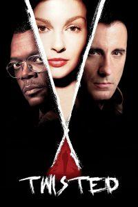 Twisted (2004) พลิกปริศนา ฆ่าซ่อนปม