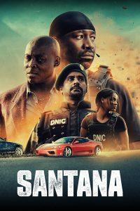 Santana | Netflix (2020) แค้นสั่งล่า