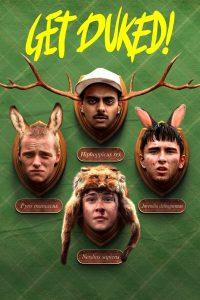 Boyz in the Wood (Get Duked!) (2020) เก็ตดยุก