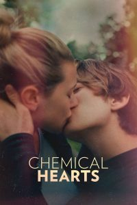 Chemical Hearts (2020) เพราะเราเคมีตรงกัน