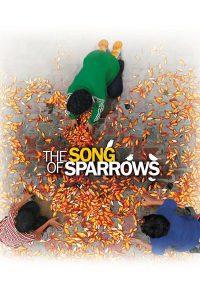 The Song of Sparrows (Avaze gonjeshk ha) (2008) ฝันไม่สิ้นหวัง