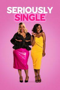Seriously Single (2020) สาวโสดสนิท