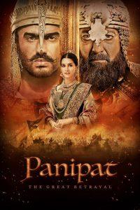 Panipat The Great Betrayal (2019) ปานิปัต