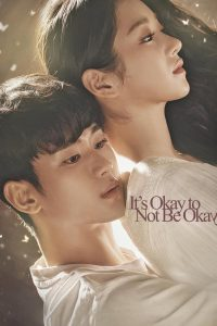 It's Okay To Not Be Okay (2020) | Netflix เรื่องหัวใจ ไม่ไหวอย่าฝืน