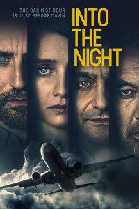 Into The Night | Netflix (2020) อินทู เดอะ ไนท์