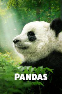 Pandas (2018) สารคดีแพนด้า