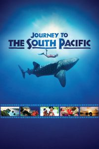 Journey to the South Pacific (2013) สารคดี IMAX 2013