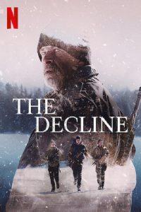 The Decline | Netflix (2020) เอาตัวรอด