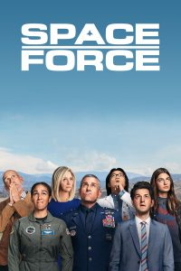 Space Force | Netflix (2020) สเปซฟอร์ซ ยอดหน่วยพิทักษ์จักรวาล