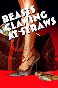Beasts Clawing at Straws (2020)