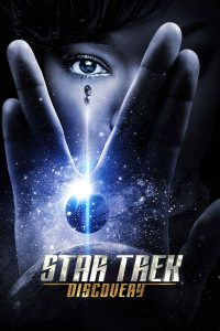 Star Trek Discovery สตาร์ เทรค ดิสคัฟเวอรี่ ซีซั่น 1 Ep.1-15 (End) (2017) Netflix | ซีรีส์ผจญภัย