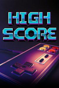 High Score ส่องยุคทองวิดีโอเกม SS1 Ep.1-Ep.6 จบ (2020) | Netflix โหลดซีรีส์ฟรี