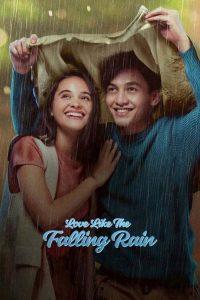 Love Like the Falling Rain (2020) รักดั่งสายฝน