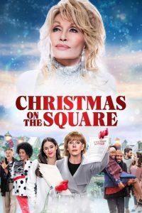 Dolly Parton's Christmas on the Square | Netflix (2020) ดอลลี่ พาร์ตัน คริสต์มาส ออน เดอะ สแควร์