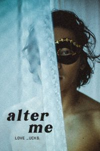 Alter Me | Netflix (2020) ความรักเปลี่ยนฉัน