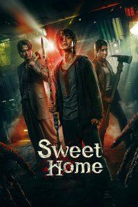 Sweet Home สวีทโฮม (2020) Netflix