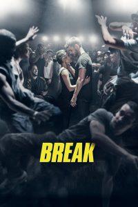 Break (2018) เบรก แรงตามจังหวะ | Netflix