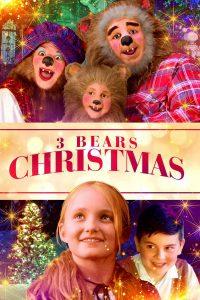 3 Bears Christmas (2019) 3 หมี ตะลุยคริสต์มาส